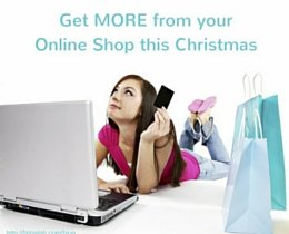 Get MORE from your Online Shop this Christmas
